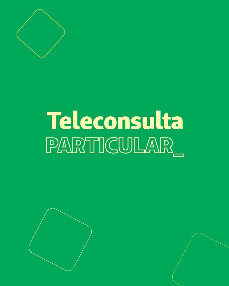 Banner fala sobre Teleconsulta Particular